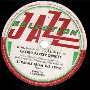 Charlie Parker Quintet - Scrapple From The Apple / Don't Blame Me FLAC album
