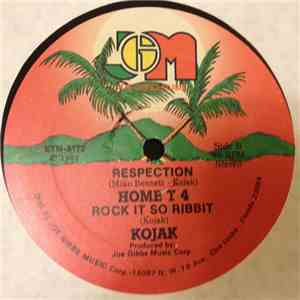 Home T 4 / Kojak - Respection / Rock It So Rabbit FLAC album