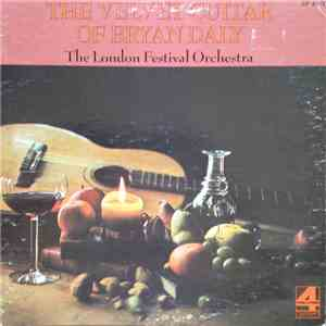 Bryan Daly , The London Festival Orchestra - The Velvet Guitar Of Bryan Daly FLAC album
