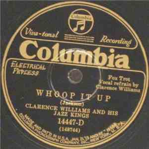 Clarence Williams And His Jazz Kings - Whoop It Up / I'm Not Worrying FLAC album