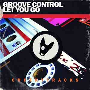 Groove Control  - Let You Go FLAC album