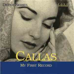 Callas - My First Record FLAC album