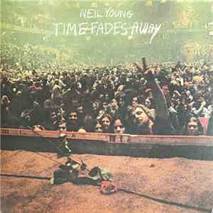 Neil Young - Time Fades Away FLAC album