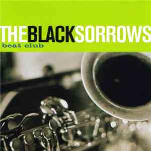 The Black Sorrows - Beat Club FLAC album