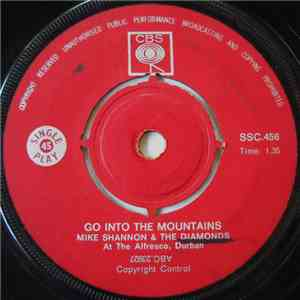 Mike Shannon & The Diamonds - Go Into the Mountains FLAC album