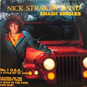 Nick Straker Band - Smash Singles FLAC album