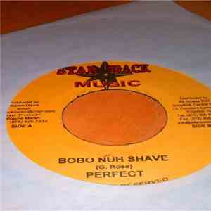 Perfect  / Little Hero - Bobo Nuh Shave / Don't Try To Push Me Around FLAC album