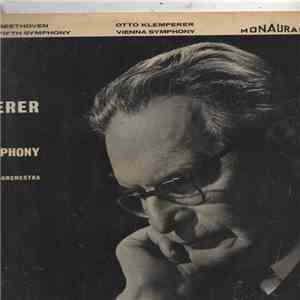 Beethoven : Vienna Symphony Orchestra Under The Direction Of Otto Klemperer - Beethoven: Symphony No. 5 In C Minor, Opus 67 FLAC album