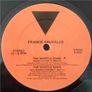 Frankie Knuckles - The Whistle Song FLAC album