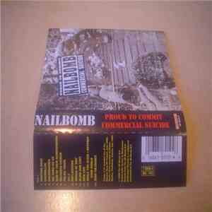Nailbomb - Proud To Commit Commercial Suicide FLAC album