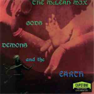 The McLean Mix - Gods, Demons, And The Earth FLAC album