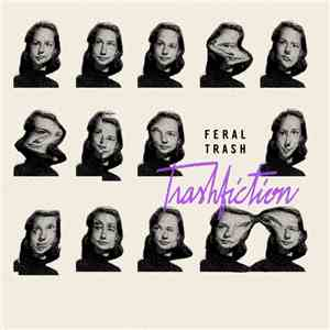 Feral Trash - Trashfiction FLAC album