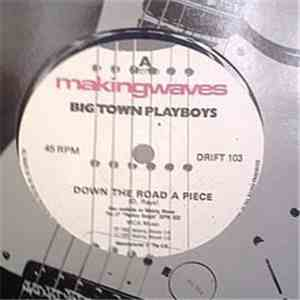 Big Town Playboys - Down The Road A Piece FLAC album