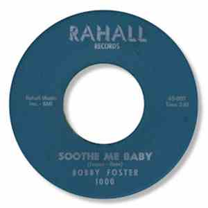 Bobby Foster - Soothe Me Baby / True Love FLAC album