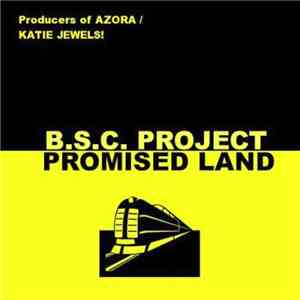 B.S.C. Project - Promised Land FLAC album