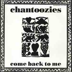The Chantoozies - Come Back To Me FLAC album
