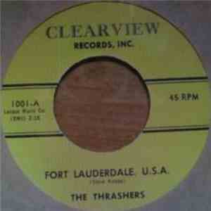 The Thrashers - Fort Lauderdale U.S.A. / Sledge Hammer FLAC album