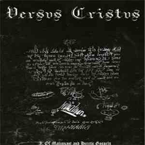 Versvs Cristvs - I: Of Malignant And Heretic Gospels FLAC album