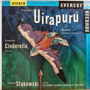 Villa-Lobos / Prokofiev - Stokowski Conducting The Stadium Symphony Orchestra Of New York - Uirapurú + Modinha (From Bachianas Brasileiras No. 1) / Cinderella (Ballet Suite) FLAC album