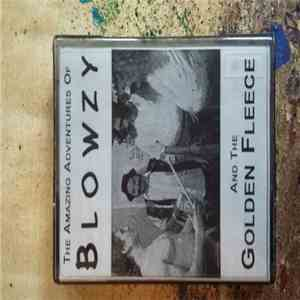 Blowzy - The Amazing Adventures Of Blowzy And The Golden Fleece FLAC album