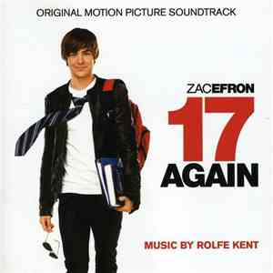 The Skywalker Symphony Orchestra - 17 Again: Original Motion Picture Soundtrack FLAC album