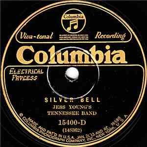 Jess Young's Tennessee Band - Silver Bell / Sweet Bunch Of Daisies FLAC album