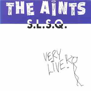 The Aints - S.L.S.Q FLAC album