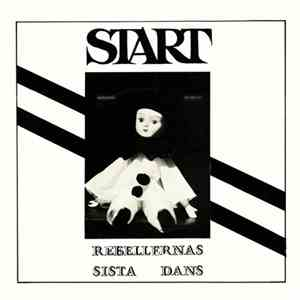 Start - Rebellernas Sista Dans FLAC album