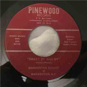 Warrenton Echoes Of Warrenton, N.C. - Sweet By And By / Good Time In Glory FLAC album