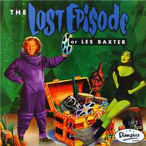 Les Baxter - The Lost Episode FLAC album