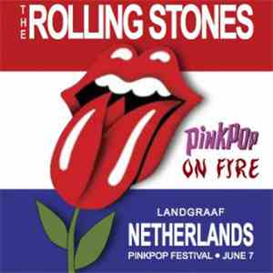The Rolling Stones - Pinkpop On Fire FLAC album