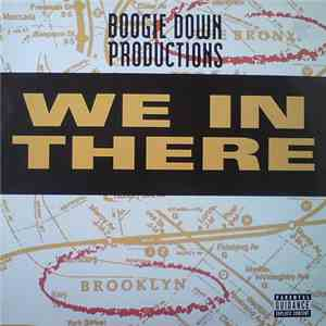 Boogie Down Productions - We In There FLAC album