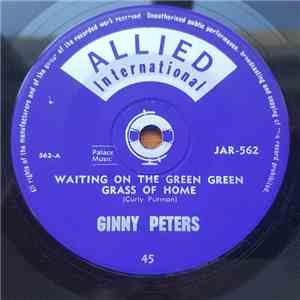 Ginny Peters - Waiting On The Green Green Grass Of Home FLAC album