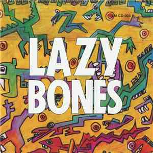 Lazy Bones  - Sunstone FLAC album
