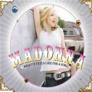 Madonna - What It Feels Like For A Girl FLAC album