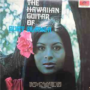 Burt Blanca - The Hawaiian Guitar Of Burt Blanca FLAC album