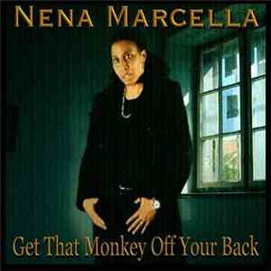 Nena Marcella - Get That Monkey Off Your Back FLAC album