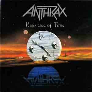 Anthrax - Persistence Of Time FLAC album