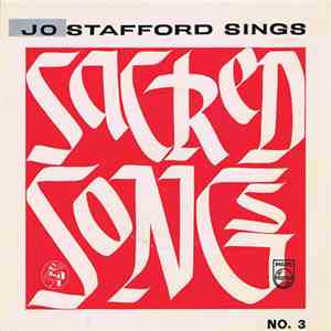 Jo Stafford - Jo Stafford Sings Sacred Songs No. 3 FLAC album