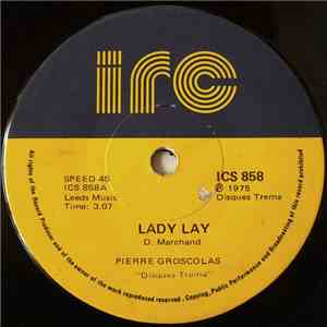 Pierre Groscolas - Lady Lay / Fool (Can't You See She's Gone) FLAC album