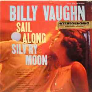 Billy Vaughn - Sail Along Silv'ry Moon FLAC album