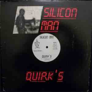 Quirk's - Silicon Man FLAC album