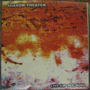 Shadow Theater - Live Auf Der Muna FLAC album