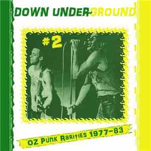 Various - Down Under~Ground #2 (Oz Punk Rarities 1977-83) FLAC album