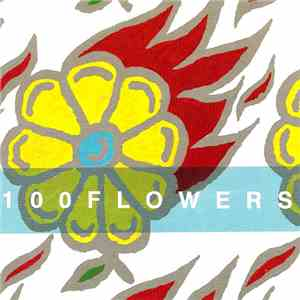 100 Flowers - 100 Years Of Pulchritude FLAC album