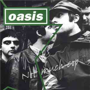 Oasis  - Not Much Cop FLAC album