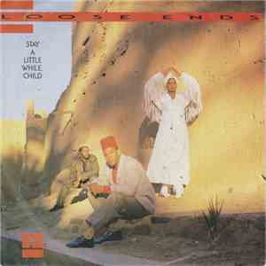 Loose Ends - Stay A Little While, Child FLAC album