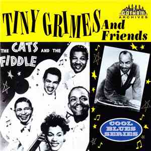 Various - Tiny Grimes And Friends FLAC album