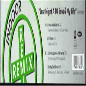 Indoor  - Last Night A DJ Saved My Life (Remixes) FLAC album