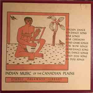 Ken Peacock - Indian Music Of The Canadian Plains FLAC album